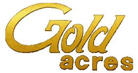 Gold Acres
